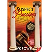 [(Suspect Passions * *)] [Author: VK Powell] published on (March, 2009)