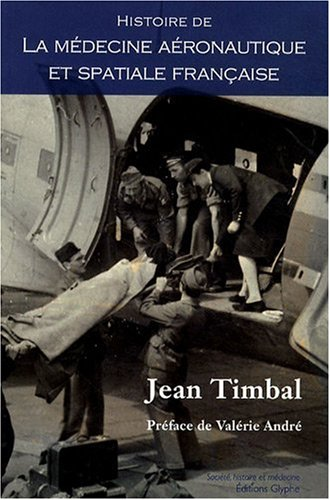 Histoire de la médecine aéronautique et spatiale française