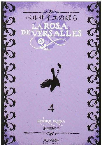 Rosa De Versalles, La 4 (Shojo Manga (azake))