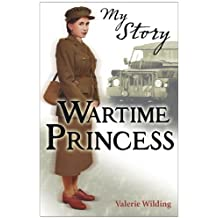 Wartime Princess (My Story) by Wilding, Valerie (March 1, 2012) Paperback