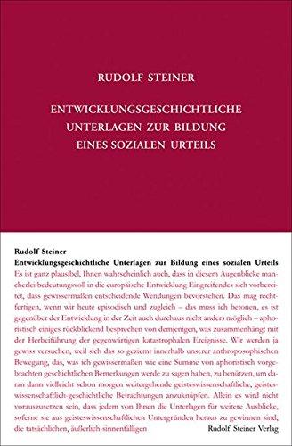 Entwicklungsgeschichtliche Unterlagen zur Bildung eines sozialen Urteils: Acht Vorträge, Dornach 1918 (Rudolf Steiner Gesamtausgabe)