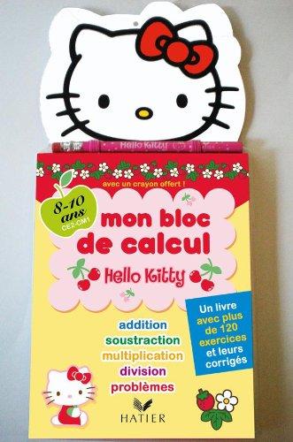 Hello Kitty - Mon bloc de calcul 8-10 ans