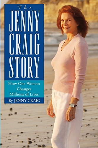the-jenny-craig-story-how-one-woman-changes-millions-of-lives-by-jenny-craig-published-march-2004