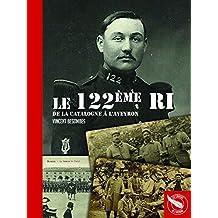 Le 122ème RI, de la Catalogne à l'Aveyron