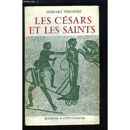 Les Césars Et Les Saints