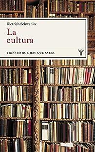 La cultura par Dietrich Schwanitz