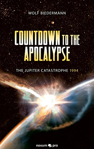 Download Countdown to the apocalypse: The Jupiter catastrophe 1994 (English Edition)