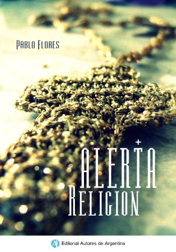 Alerta Religión por Pablo Flores