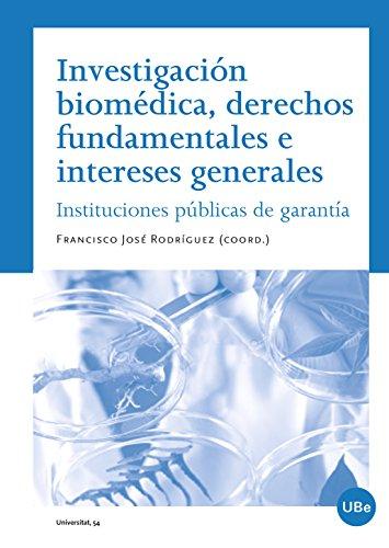 Investigación biomédica, derechos fundamentales e intereses generales (eBook) por Francisco José Rodríguez Pontón