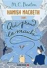 Hamish Macbeth, tome 1 : Qui prend la mouche par Beaton