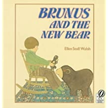 Brunus and the New Bear by Ellen Stoll Walsh (1993-08-27)