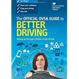 Better Driving: The OFFICIAL DVSA GUIDE to