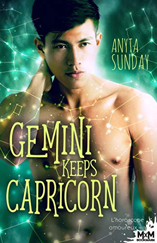 Gemini Keeps Capricorn: L'horoscope amoureux, T3 par [Sunday, Anyta]