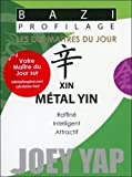 Bazi Profilage - Métal Yin