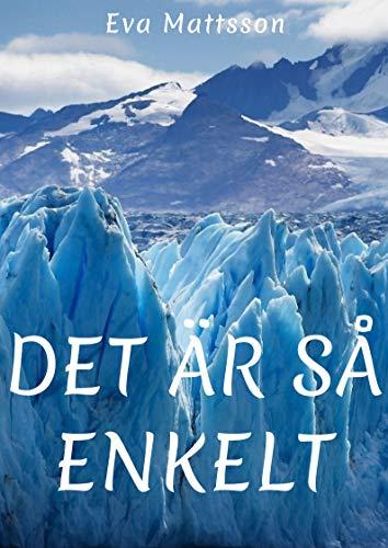 Det är så enkelt (Swedish Edition)