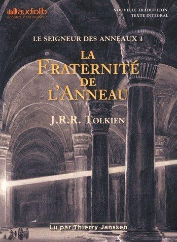 Le Seigneur des Anneaux 1 - La Fraternit de l'Anneau: Livre audio 2 CD MP3