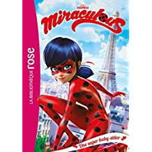Miraculous 01 - Une super baby-sitter