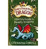 A HERO'S GUIDE TO DEADLY DRAGONS BY Cowell, Cressida(Author)08-2010( Paperback )