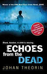 Echoes From The Dead: Oland Quartet series 1 by Johan Theorin (2009-07-03)