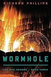 Wormhole (The Rho Agenda) by Richard Phillips (2012-11-20)