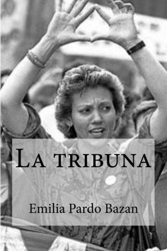 La tribuna por Emilia Pardo Bazan