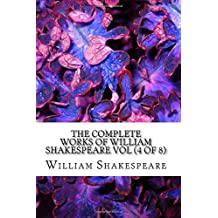 The Complete Works of William Shakespeare Vol (4 of 8) (7999147)