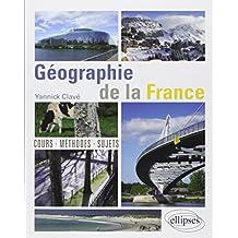 Géographie de la France Cours Méthode Sujets