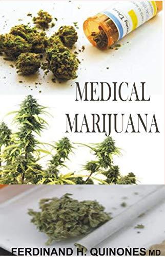 MEDICAL MARIJUANA (English Edition)