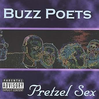 Buzz Poets - Pretzel Sex