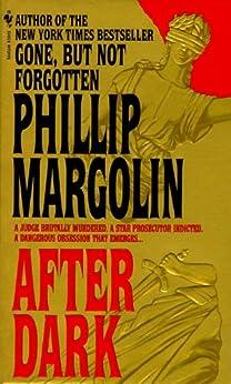 After Dark: A Novel by [Margolin, Phillip]