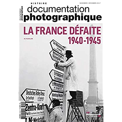 La France défaite 1940-1945 - dossier N-8120