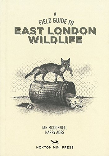 A Field Guide To East London Wildlife