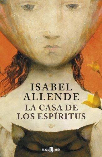 La casa de los espíritus por Isabel Allende