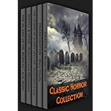 Classic Horror Collection: Dracula, Frankenstein, The Legend of Sleepy Hollow, Jekyll and Hyde, & The Island of Dr. Moreau (Xist Classics)