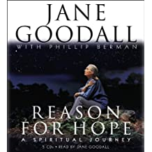 Reason for Hope: A Spiritual Journey by Jane Goodall (2005-11-15)