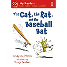 [(The Cat, the Rat, and the Baseball Bat)] [By (author) Andy Griffiths ] published on (September, 2013)