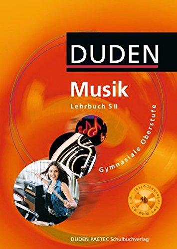 Duden Musik - Sekundarstufe II: Schülerbuch mit CD-ROM