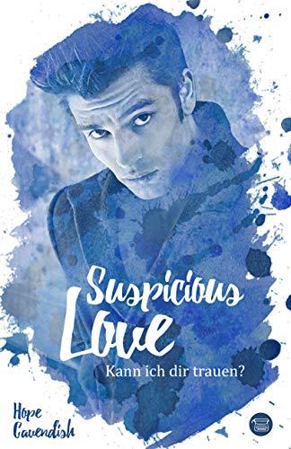Buchseite und Rezensionen zu 'Suspicious Love: Kann ich dir trauen?' von Hope Cavendish