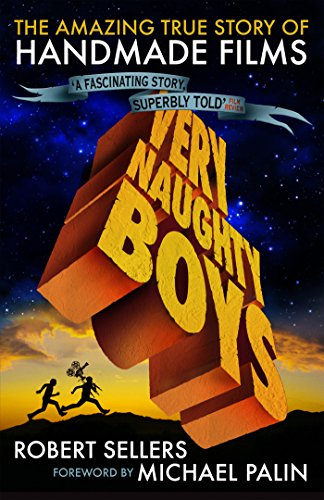 Very Naughty Boys: The Amazing True Story of Handmade Films