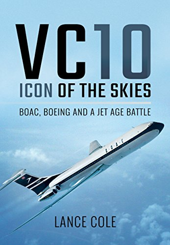 vickers-vc10-an-icon-of-the-air-boac-boeing-and-a-jet-age-battle