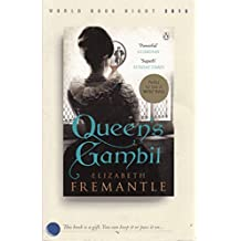 Queen's Gambit: Written by Elizabeth Fremantle, 2014 Edition, Publisher: Penguin [Paperback]