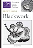 Blackwork (Royal School of Needlework Essential Stitch Guides)