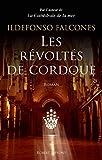 Les Révoltés de Cordoue (French Edition)