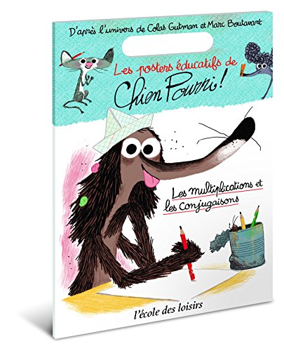 Poster Éducatif Chien Pourri par Marc Boutavant