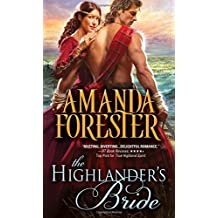 The Highlander's Bride (Highland Trouble) by Amanda Forester (2015-09-01)