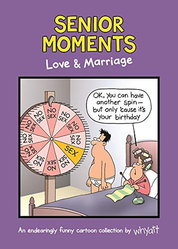 Senior Moments: Love & Marriage: An endearingly funny cartoon collection