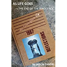 As Life Goes: The End of the Innocence (English Edition)