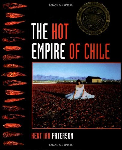 The Hot Empire of Chile by Kent Paterson (2001-01-01)