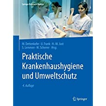 Praktische Krankenhaushygiene und Umweltschutz (Springer Reference Medizin)