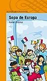 Sopa de Europa par Rafael Cuadrado Ordóñez